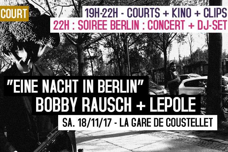 Soirée «Court c'est Court» – «Eine nacht in Berlin !» image