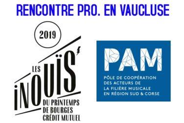 Rencontre Pro. / Inouïs Printemps de Bourges en Vaucluse image