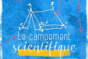 Du 10 au 13/10 : Le Campement scientifique [arts & sciences] . en Pays d'Apt image