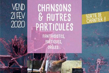 Chansons & autres particules . VE. 21/02 . Le Village / Cavaillon image