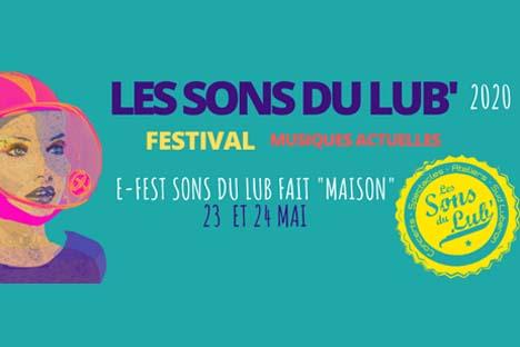 """Festival Les Sons du Lub """"fait maison"""" = E-Fest . les 23 et 24 Mai 2020 image"""