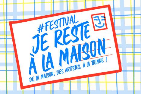 Festival Je reste à la maison #1 . du 1er au 7 avril image