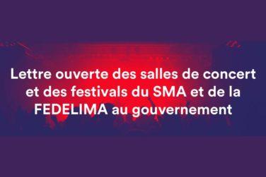 Lettre ouverte : des salles de concert et des festivals du SMA et de la FEDELIMA à destination du gouvernement image