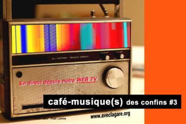 Café-musique(s) des confins #3 - le retour! image