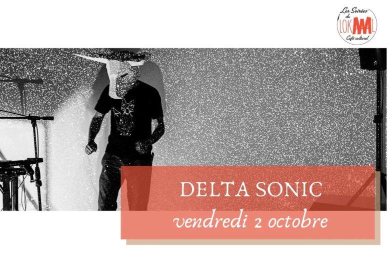 VEN. 2/10 : Les soirées du LokAAAL : Delta Sonic + rétrogaming . à Akwaba image