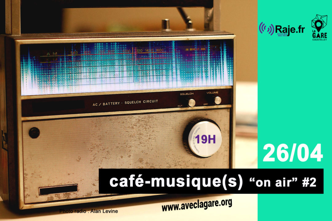 """Café-musique(s) """"on air"""" #2 avec RAJE . image"""