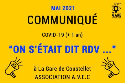 Communiqués Covid-19 (+1 an) / «On s'était dit RDV dans …» / Mai 2021 image