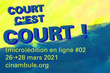 Projections . Court C'est Court . micro édition #2 avec Cinambule image