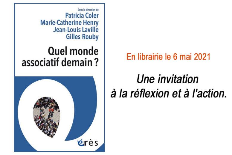 A lire : «Quel monde associatif demain ?» . Edition Érès image