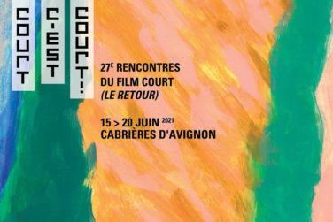 Rencontres Court C'est Court #27 . Du 15 au 20/06 . Cabrières d'Avignon image